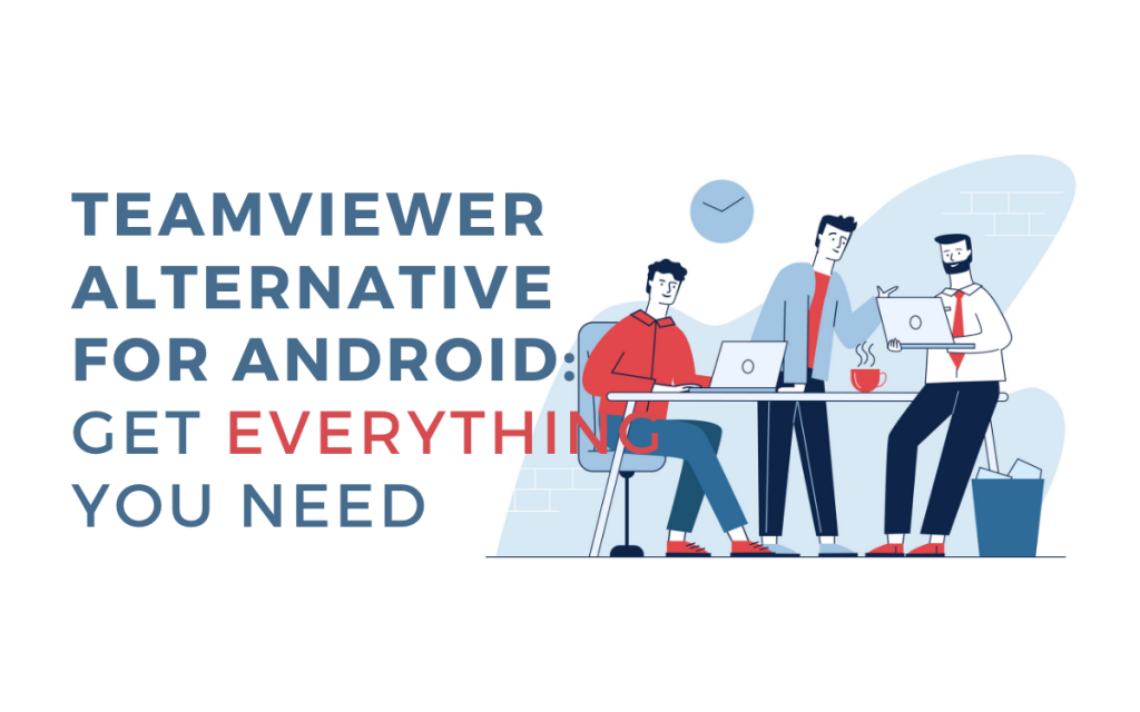 TeamViewer Alternative for Android