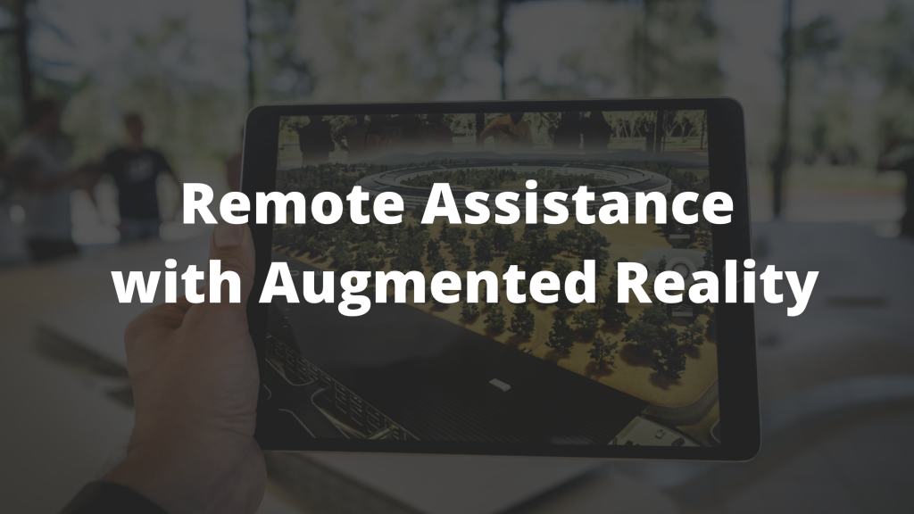 Enhance your IT remote support with augmented reality to improve the customer experience and instantly provide tech support