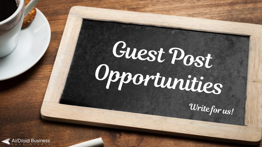 airdroid blog guest post opportunities