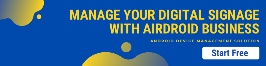 airdroid business mdm for digital signage free trial