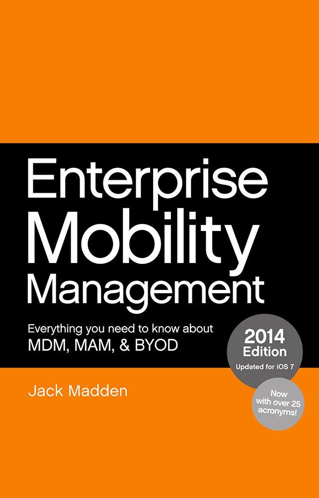 Enterprise Mobility Management by Jack Madden