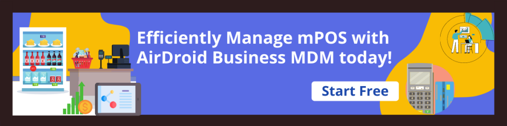 AirDroid Business MDM for retail Free Trial