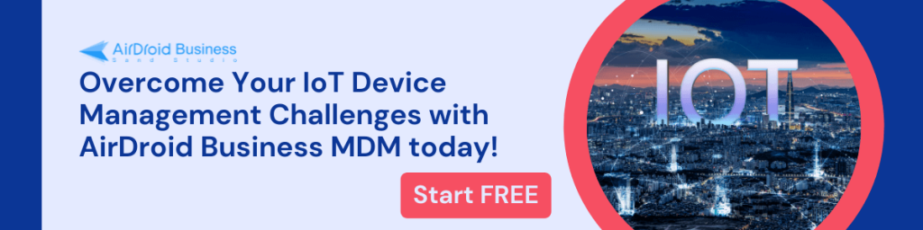 iot device management airdroid business mdm