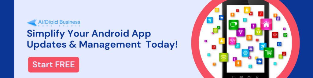 AirDroid Business MDM Solution Free Trial Banner - Android app management