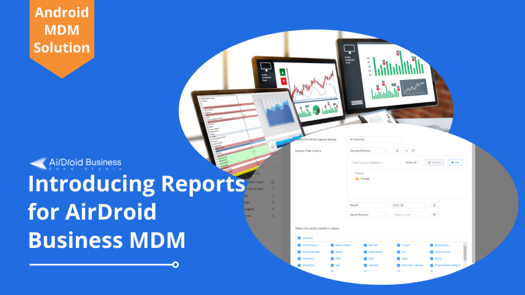 Introducing AirDroid Business MDM Reporting