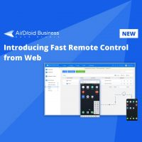 airdroid business mdm introduces fast android remote control from web browser blog thumbnail