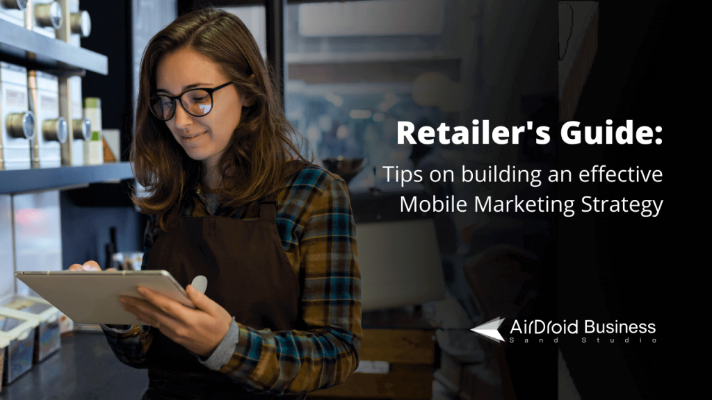 Mobile Marketing Strategies for Retailers